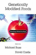 Genetically Modified Foods: Debating Biotechnology Contemporary Issues Series)