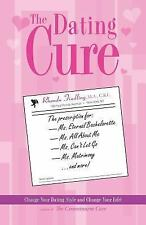 The Dating Cure: The Prescription For Ms. Picky, Ms. Eternal Bachelorette, Ms.