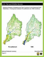 Historical Analysis of Wetlands and Their Functions for the Nanticoke River...