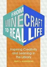 From Video Games to Real Life : Tapping into Minecraft to Inspire Creativity...