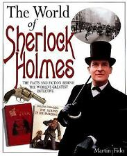 The World of Sherlock Holmes: The Great Detective and His Era