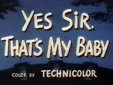 YES SIR, THAT'S MY BABY (DVD) - 1949 - Donald O'Connor, Charles Coburn