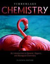 Chemistry An Introduction to General Organic and Biological Timberlake 11th Ed