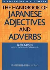 The Handbook of Japanese Adjectives and Adverbs by Taeko Kamiya
