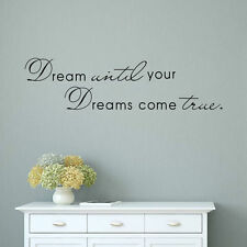Dream Until Your Dreams Come True wall decal quote sticker Inspirational DIY Hot