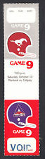 Calgary Stampeders vs Montreal Alouettes October 10 1981 Unissued Void Ticket