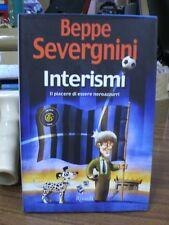 Interismi. Il piacere di essere neroazzurri - Beppe Severgnini - Rizzoli (W19)