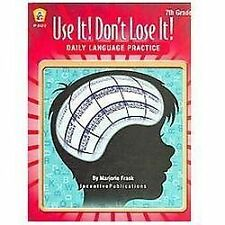 Daily Language Practice 7th Grade: Use It! Don't Lose It!