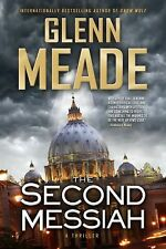 The Second Messiah: A Thriller - Meade, Glenn - Hardcover
