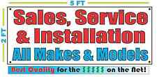 Sales Service Installation all Makes & Models Banner Sign NEW Larger Size