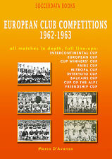 European Club Competitions 1962-1963 - UEFA Complete Statistics Football book