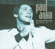 Times of Your Life: The Best of the '70s by Paul Anka *New CD*