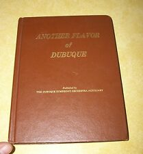 1983 ANOTHER FLAVOR DUBUQUE IOWA SYMPHONY ORCHESTRA COOK BOOK MISSISSIPPI RIVER