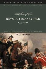 Battles of the Revolutionary War : 1775-1781 by W. J. Wood (2003, Paperback)