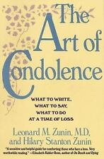 The Art of Condolence: What to Write, What to Say, What to Do at a Tim-ExLibrary