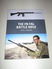 Weapon: The FN FAL Battle Rifle 27 by Bob Cashner and Robert Cashner (2013,...