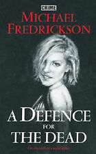 Fredrickson, Michael ADefence for the Dead by Fredrickson, Michael ( Author ) ON