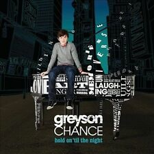 Hold on 'Til the Night by Greyson Chance (CD, Aug-2011, Geffen)