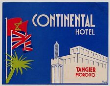 Continental Hotel TANGIER TANGER Morocco * Old Luggage Label Kofferaufkleber