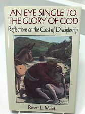 An Eye Single To The Glory of God-Reflections on the Cost of Discipleship Mormon