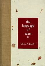 The Language of Tears Psychology Crying