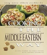 Cooking the Middle Eastern Way: Culturally Authentic Foods Including Low-Fat and