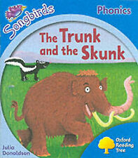 Oxford Reading Tree: Stage 3: Songbirds: The Trunk and the Skunk (Ort Songbirds