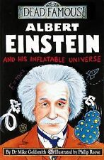 Albert Einstein and His Inflatable Universe (Dead Famous), Dr Mike Goldsmith