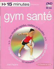 GYM SANTE - 15 MINUTES CHAQUE JOUR - avec DVD