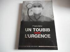 UN TOUBIB DANS L'URGENCE - Pr DENIS SAFRAN