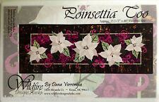 POINSETTIA TOO Art Quilt Pattern by Dana Verengia Wildfire Designs Alaska