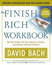The Finish Rich Workbook: Creating a Personalized Plan for a Richer Future (Get