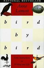 Bird by Bird: Some Instructions on Writing and Life by Anne Lamott (Paperback)