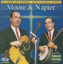 Bluegrass Gospel and Sacred Songs * by Moore & Napier (CD, Apr-2008, Gusto...