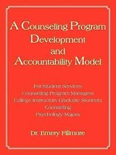 A Counseling Program Development and Accountability Model : For Student...