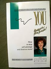 You deserve the best! How to stop self Sabotage & .. by Pat Pearson (1991, Pbk)