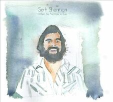 When the Moment Is True by Seth Sherman (CD, Apr-2014, Nine Mile Records)