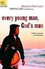 Every Young Man, God's Man: Confident, Courageous, and Completely His (The Eve..