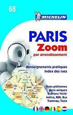 Paris Par Arrondissement - Zoomed City Plan by Michelin Editions des Voyages...