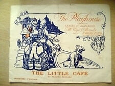 Playhouse Theatre Programme 1912- C Maude in THE LITTLE CAFE & THE DUSTY PATH