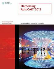 Harnessing AutoCAD 2012 by G. V. (G. V. Krishnan) Krishnan and Thomas A....