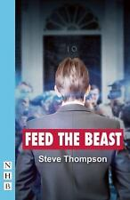Feed the Beast by Steve Thompson (2015, Paperback)