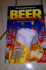 The Complete Book of Beer Drinking Games by Scott Johnston, Ben Rand and Andy...