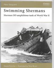 Osprey Vanguard 123 Sherman DD Amphibious Tanks of WWII, Softcover Reference ST