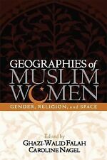 Geographies of Muslim Women: Gender, Religion, and Space, , Acceptable Book