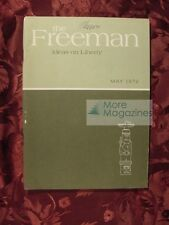 THE FREEMAN May 1972 Henry Hazlitt Hans F. Sennholz Clarence B. Carson