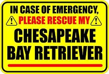 Emergency Rescue My Chesapeake Bay Retriever Sticker