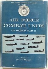 Air Force Combat Units of World War II (The Watts Aerospace Library) 1963