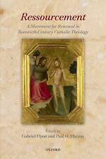 Ressourcement : A Movement for Renewal in Twentieth-Century Catholic Theology...