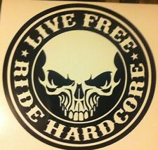 LIVE FREE RIDE HARDCORE HARLEY decal sticker vinyl CHOPPER TRIKE CUSTOM SUZUKI